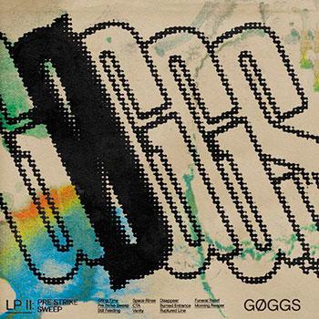 GØGGS - Pre-Strike Sweep