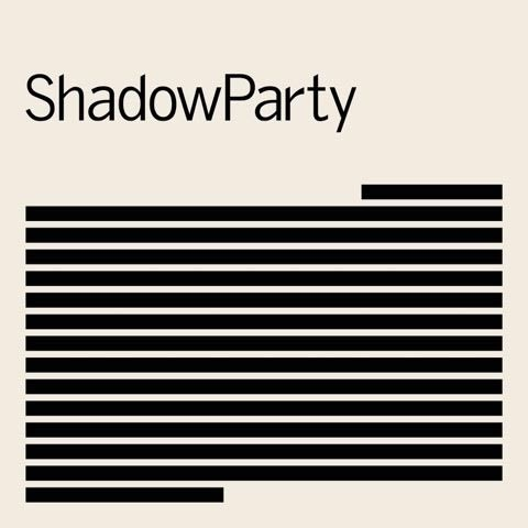 ShadowParty - ShadowParty