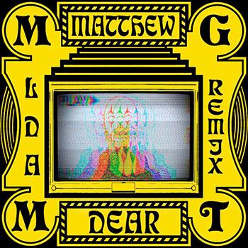 Matthew Dear remixes MGMT's Little Dark Age album