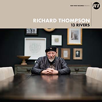 Richard Thompson - 13 Rivers