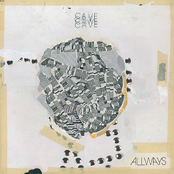 CAVE - Allways