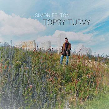 Simon Felton - Topsy Turvy