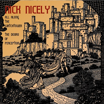 nick nicely - All Along The Watchtower c/w The Doors of Perception