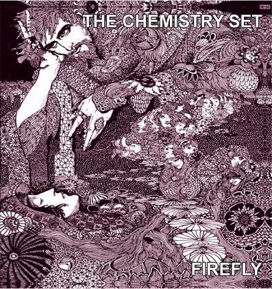 The Chemistry Set - Firefly c/w Sail Away