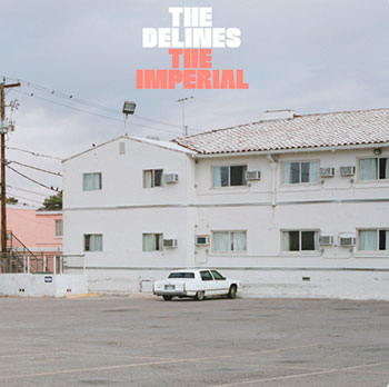 The Delines - Imperial