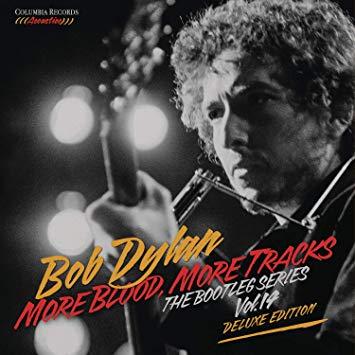 Bob Dylan - More Blood, More Tracks: The Bootleg Series Vol.14