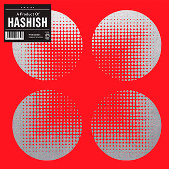 Hashish - A Product Of