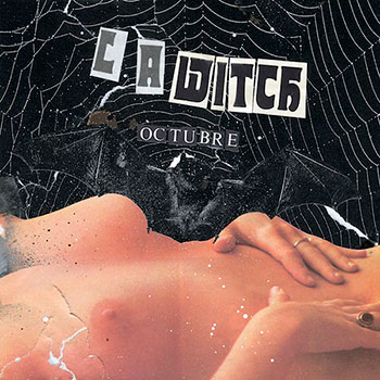 L.A. WITCH announce new EP 'Octubre' and share track