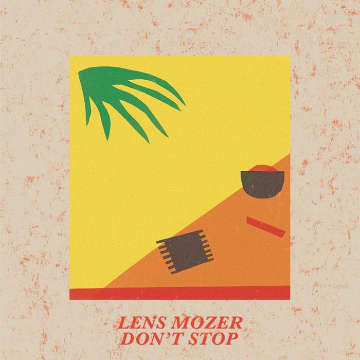 Lens Mozer - Don't Stop