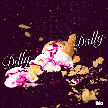 Dilly Dally - fkkt EP