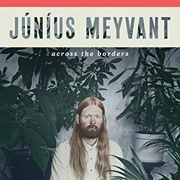 Júníus Meyvant - Across The Border