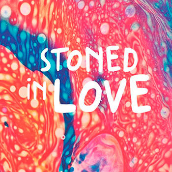 The Orange Drop - Stoned In Love