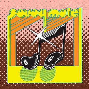 Savoy Motel - Savoy Motel