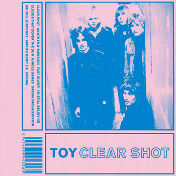 TOY - Clear Shot
