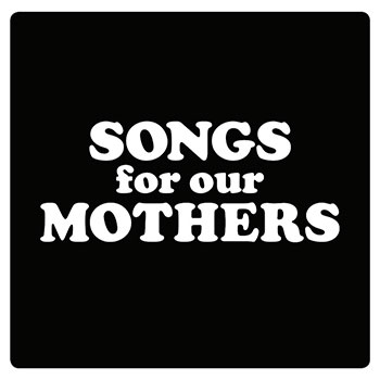 Fat White Family - Songs for Our Mothers