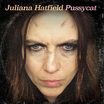 Juliana Hatfield - Pussycat