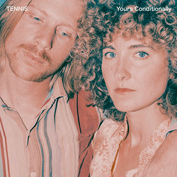 Tennis - Yours Conditionally
