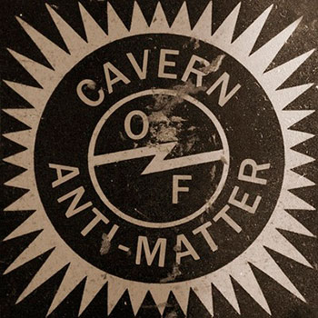 Cavern of Anti-Matter  - Void Beats/Invocation Trex