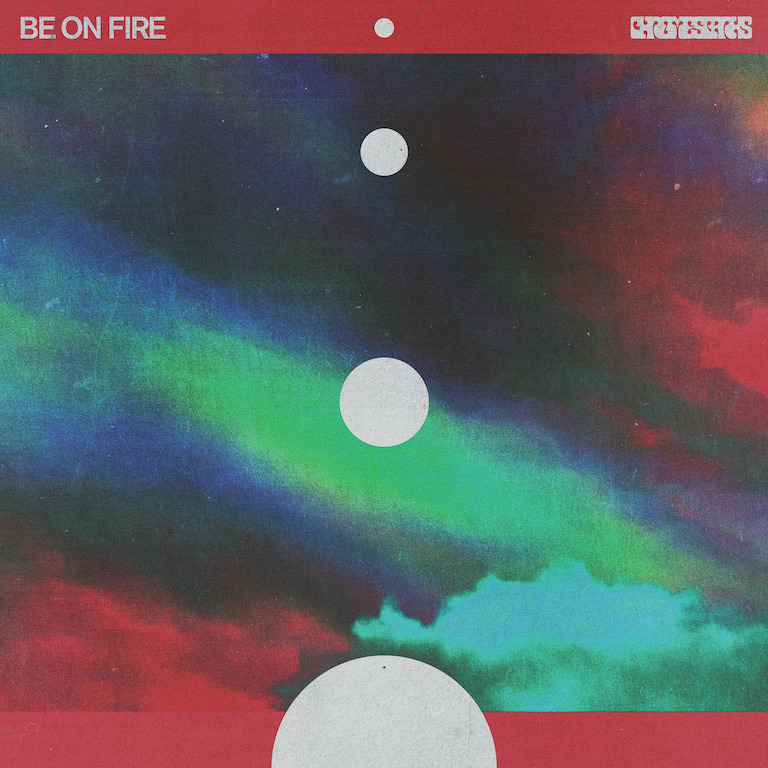 Chrome Sparks - Be On Fire