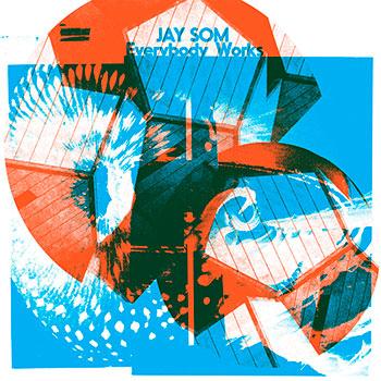 Jay Som - Everybody Works
