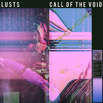 Lusts - call of the void