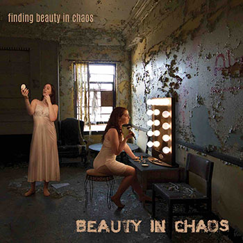 Beauty In Chaos - Finding Beauty In Chaos