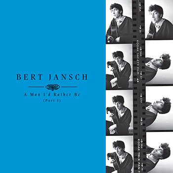 Bert Jansch - A Man I'd Rather Be (Part 1)