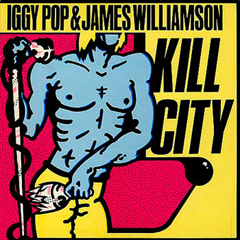 Iggy Pop and James Williamson - Kill City