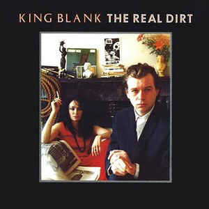 King Blank - The Real Dirt