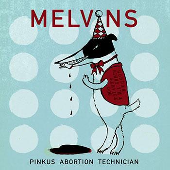 Melvins announce new album 'Pinkus Abortion Technician'