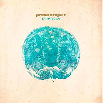 Prana Crafter - Enter the Stream