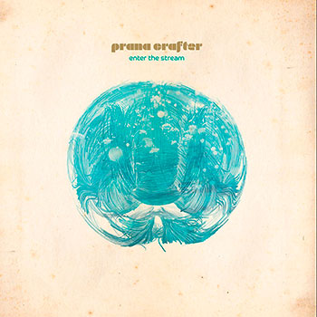 Prana Crafter - Enter the Stream