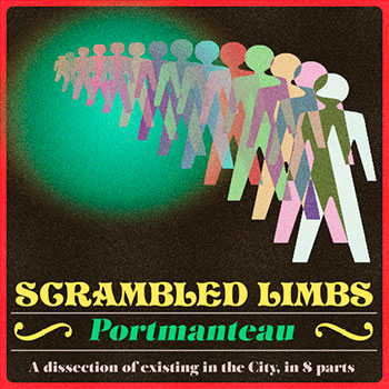 Scrambled Limbs - Portmanteau