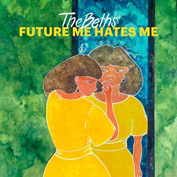 The Beths - Future Me Hates Me