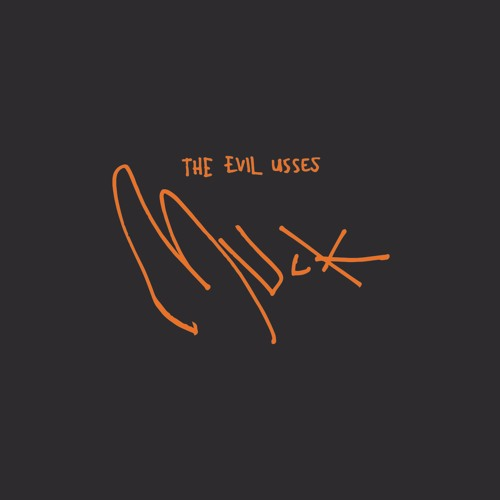 The Evil Usses - Muck
