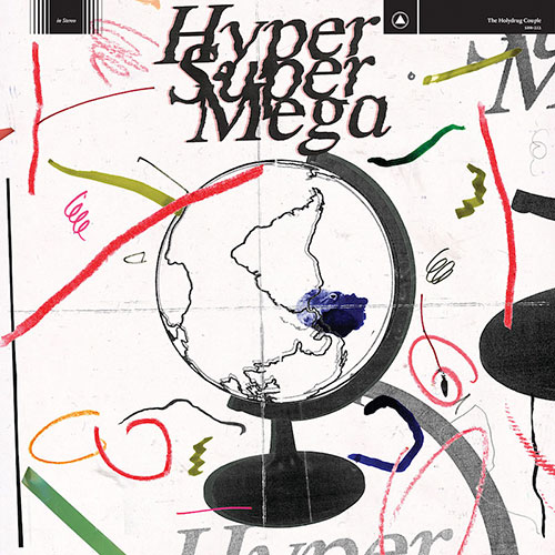 The Holydrug Couple announce new album Hyper Super Mega