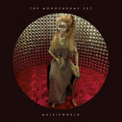 The Monochrome Set - Maisieworld