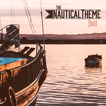 The Nautical Theme - Float