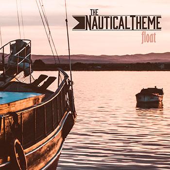 The Nautical Theme - Float