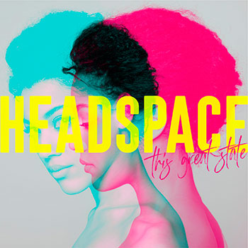 This Great State - Headspace