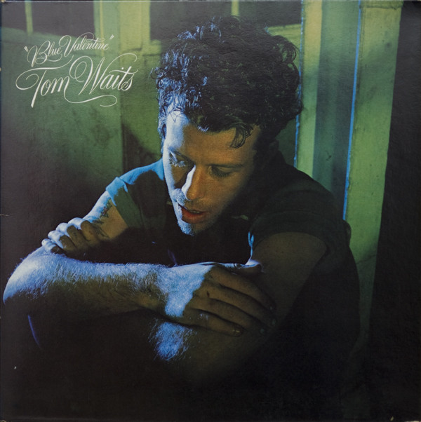 Tom Waits - Blue Valentine