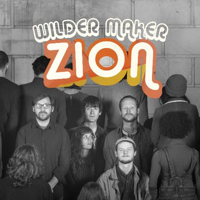 Wilder Maker - Zion