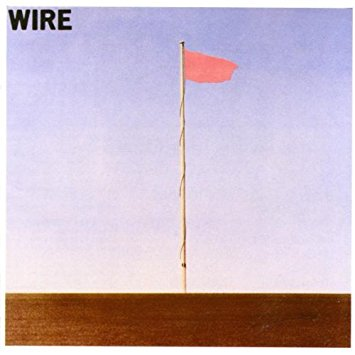 Wire - Pink Flag