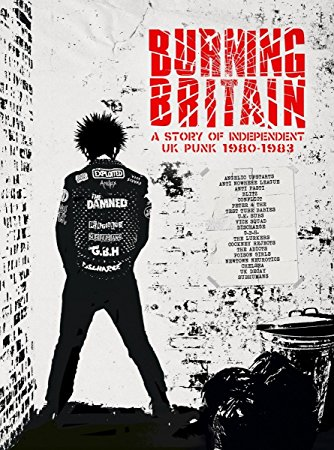 Various Artists - Burning Britain: The Story of Independent UK Punk 1980-1983