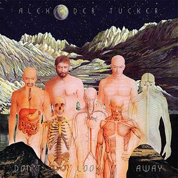 Alexander Tucker - Don't Look Away