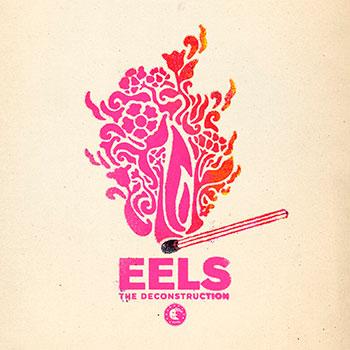 Eels - The Deconstruction