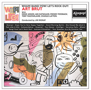 Art Brut announce new album Wham! Bang! Pow! Let's Rock Out!