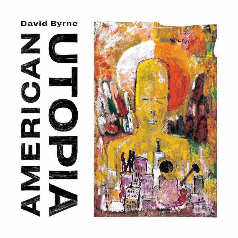 David Byrne announces American Utopia and shares track