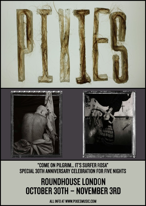 Pixies to play 'Come On Pilgrim... It's Surfer Rosa' shows